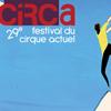 Circa, Festival des arts du Cirque